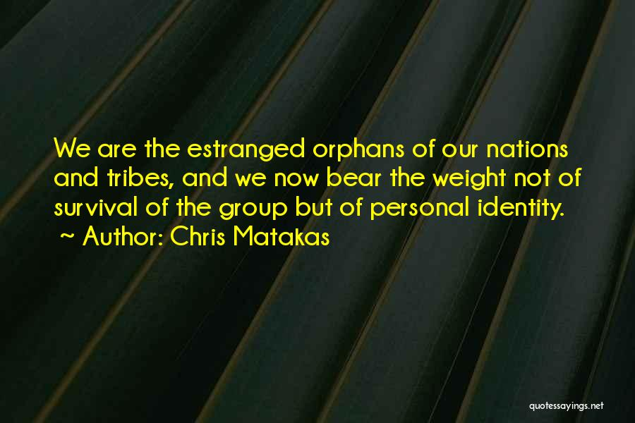Weight Of The Nation Quotes By Chris Matakas