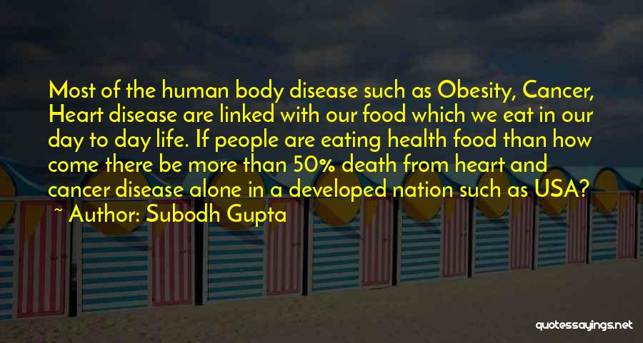 Weight Of The Nation Quotes By Subodh Gupta