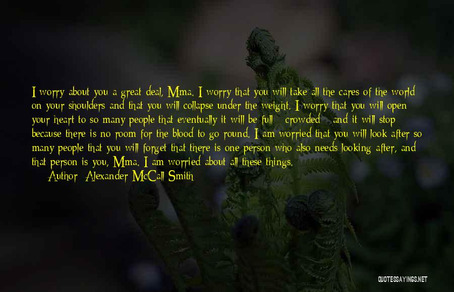 Weight Room Quotes By Alexander McCall Smith