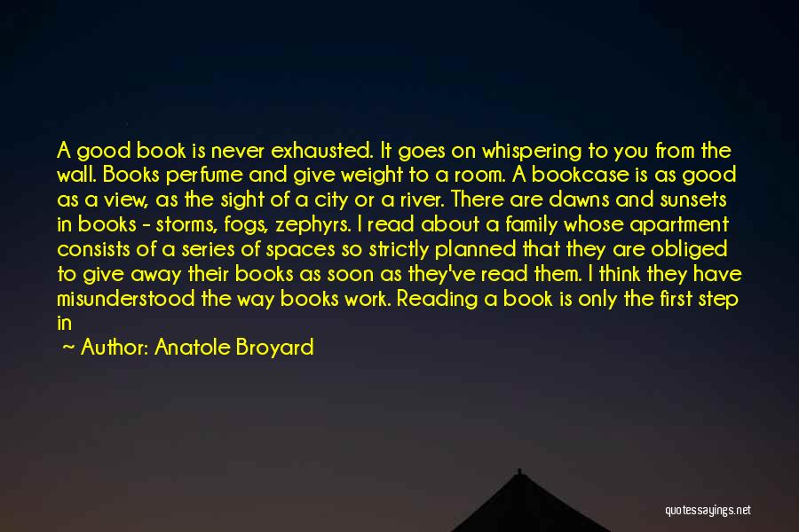 Weight Room Quotes By Anatole Broyard