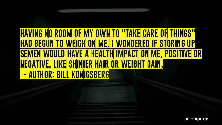 Weight Room Quotes By Bill Konigsberg