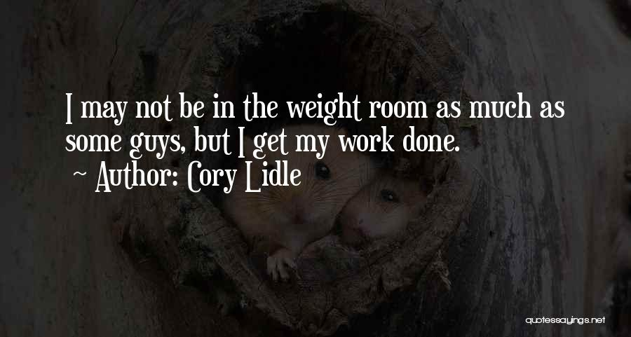 Weight Room Quotes By Cory Lidle