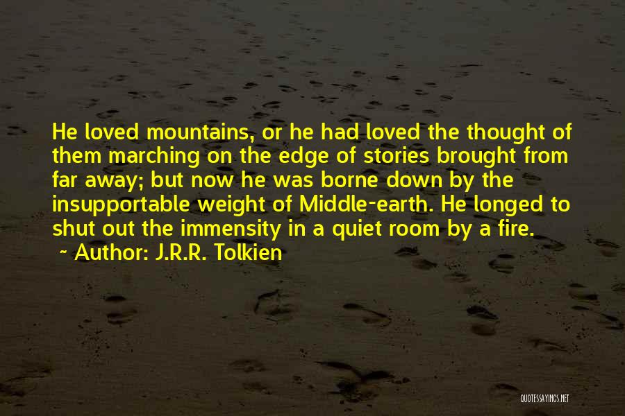 Weight Room Quotes By J.R.R. Tolkien