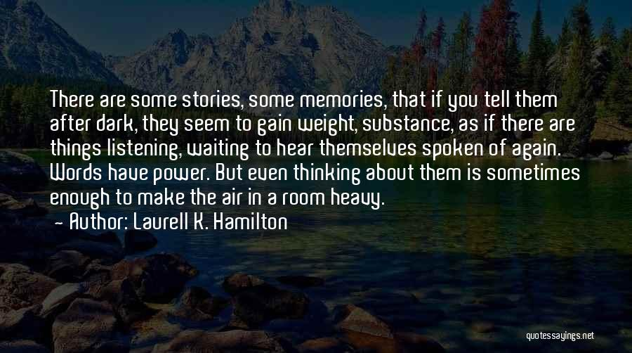 Weight Room Quotes By Laurell K. Hamilton
