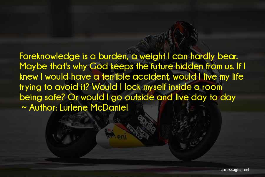 Weight Room Quotes By Lurlene McDaniel