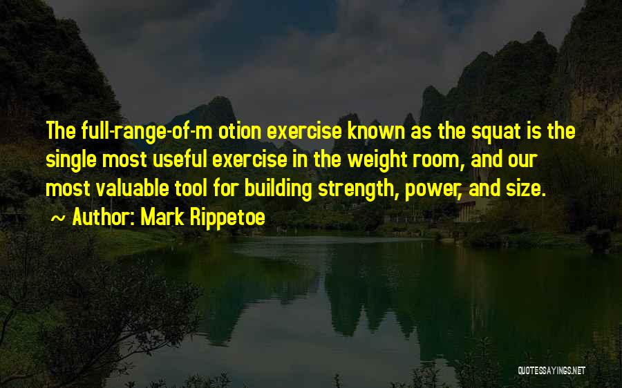Weight Room Quotes By Mark Rippetoe