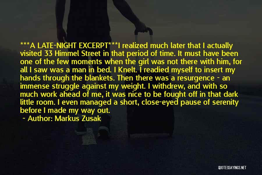 Weight Room Quotes By Markus Zusak