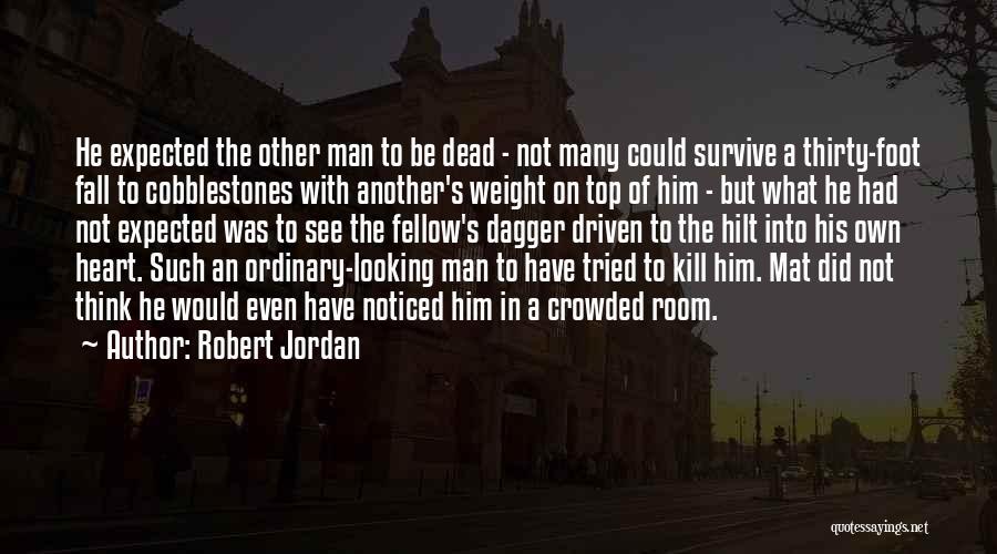 Weight Room Quotes By Robert Jordan