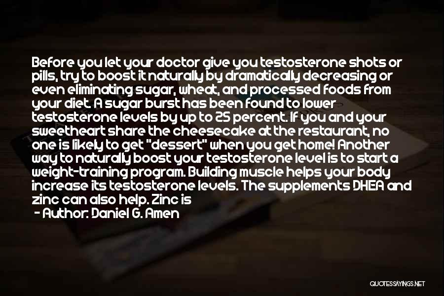 Weight Training Quotes By Daniel G. Amen