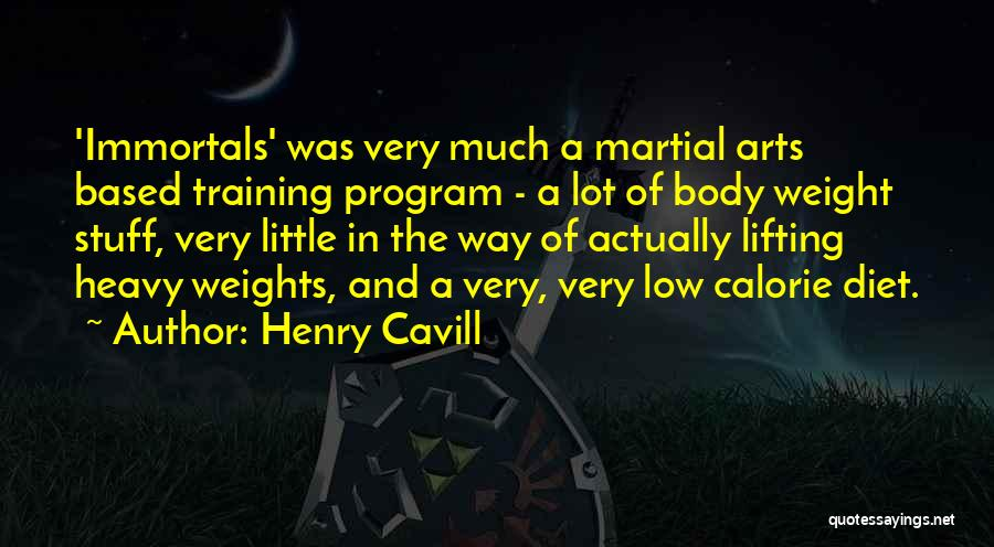 Weight Training Quotes By Henry Cavill