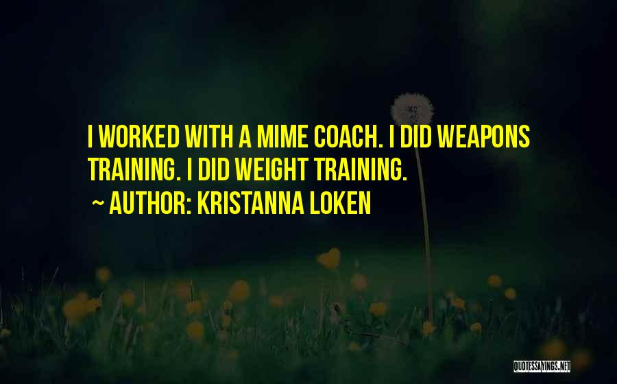 Weight Training Quotes By Kristanna Loken