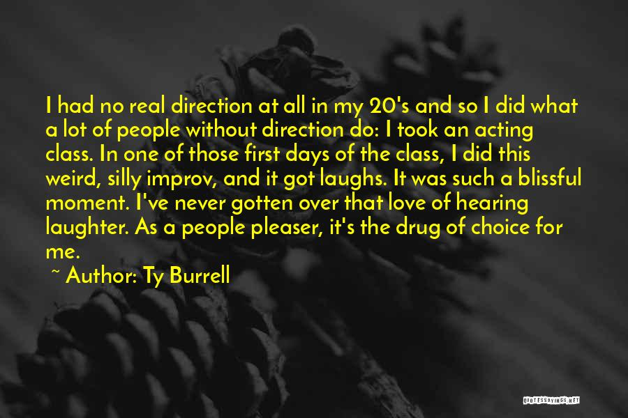 Weird And Silly Quotes By Ty Burrell