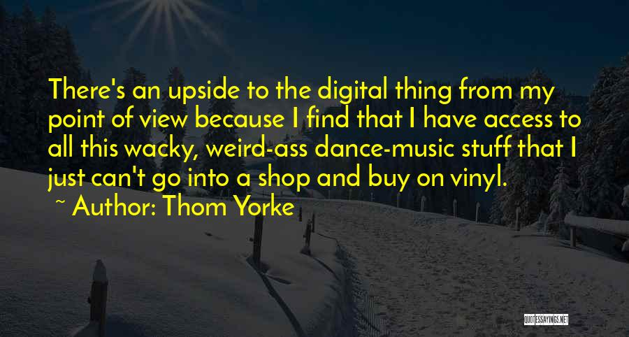 Weird And Wacky Quotes By Thom Yorke