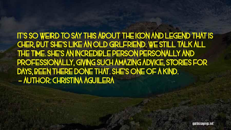 Weird But Amazing Quotes By Christina Aguilera