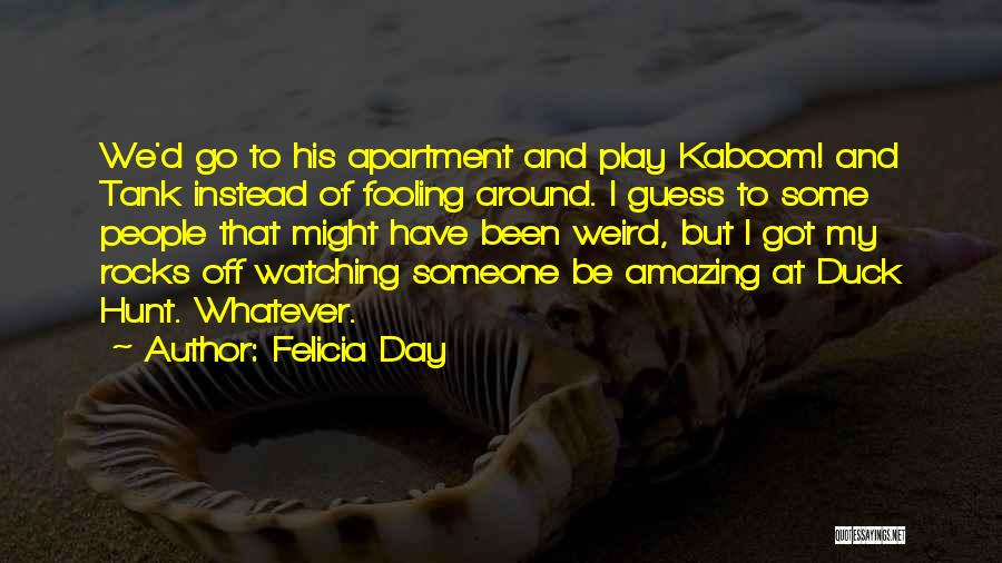 Weird But Amazing Quotes By Felicia Day