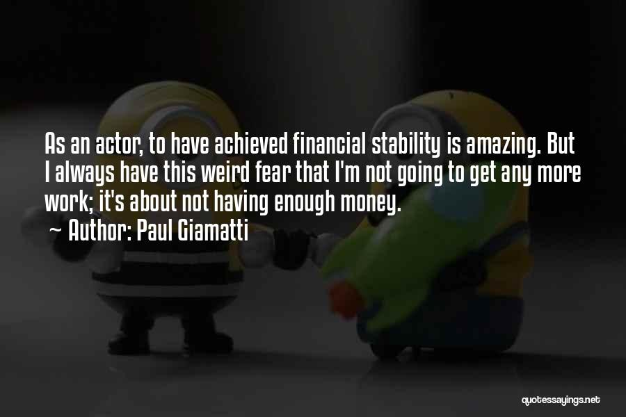 Weird But Amazing Quotes By Paul Giamatti