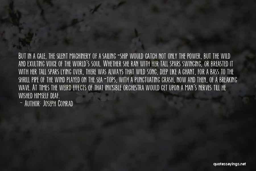 Weird But Deep Quotes By Joseph Conrad
