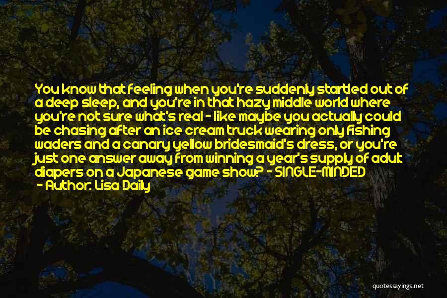Weird But Deep Quotes By Lisa Daily