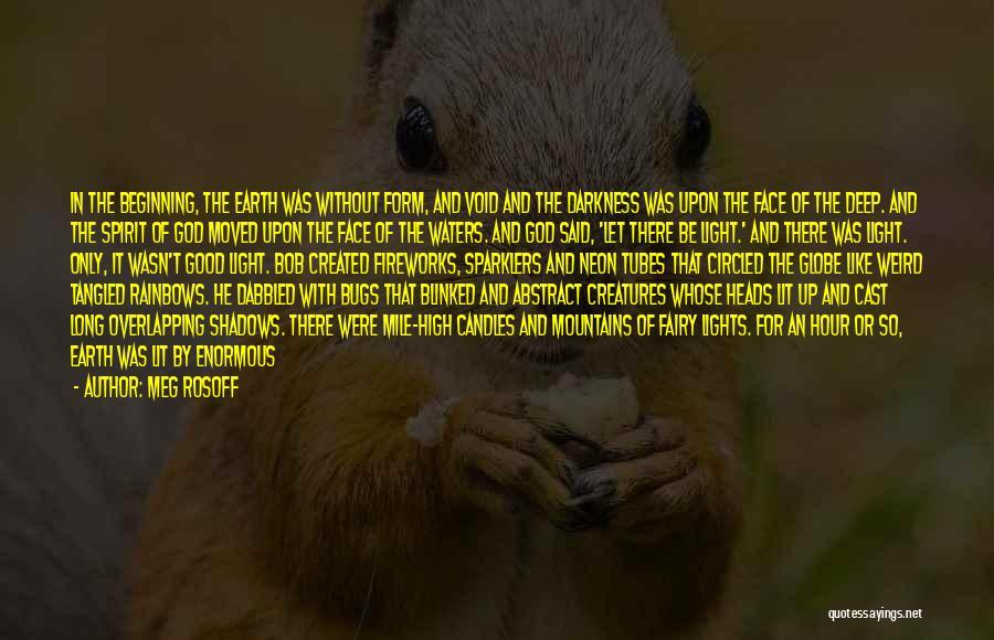 Weird But Deep Quotes By Meg Rosoff