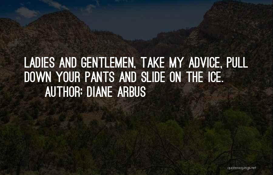 Weird Random Funny Quotes By Diane Arbus