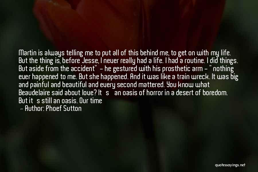 Weird Things In Life Quotes By Phoef Sutton