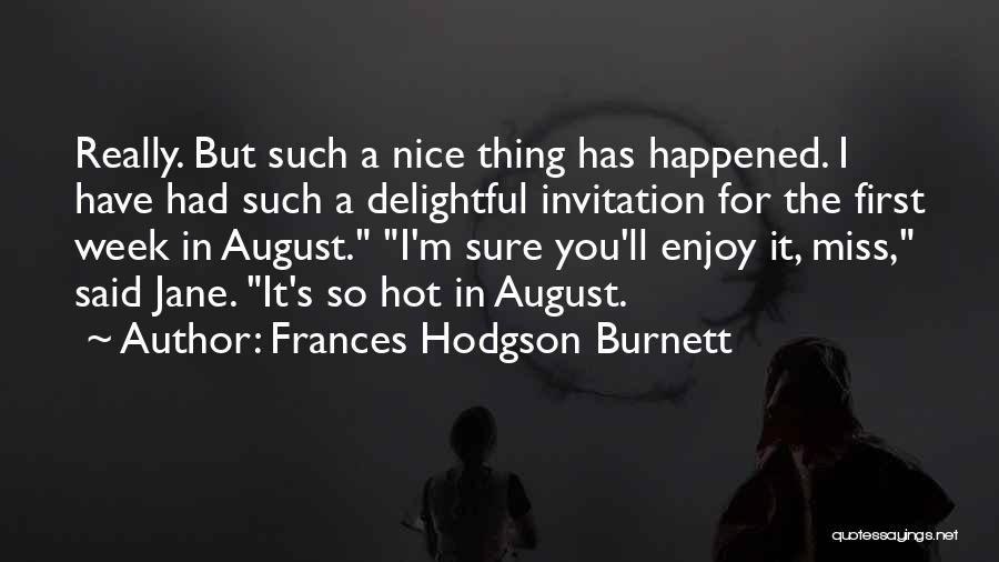 Top 32 Quotes & Sayings About Welcome August