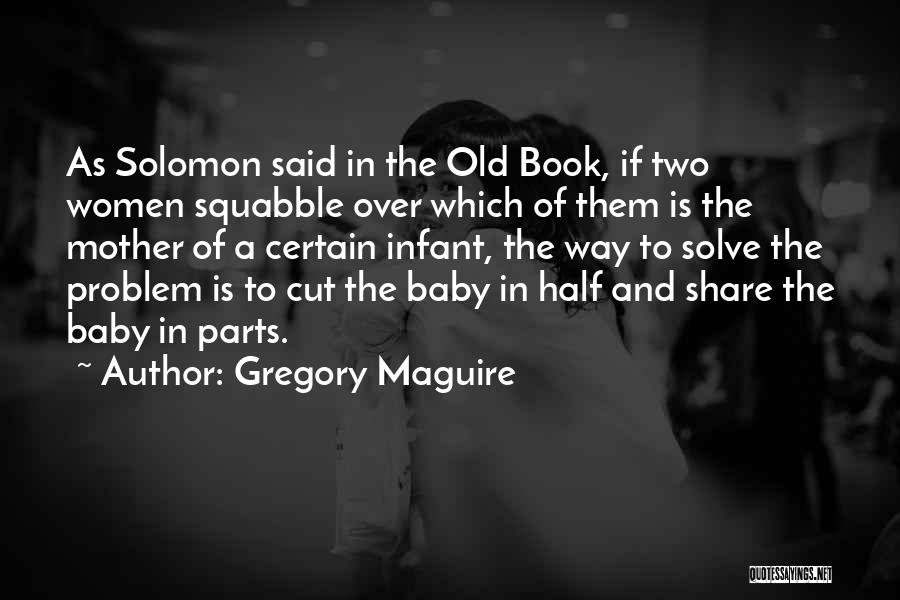 Welcome Baby Quotes By Gregory Maguire