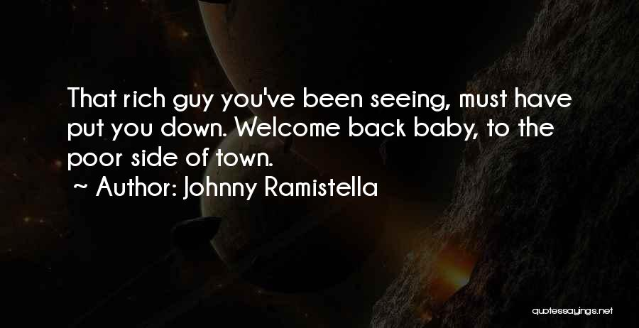 Welcome Baby Quotes By Johnny Ramistella