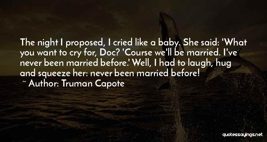 Welcome Baby Quotes By Truman Capote