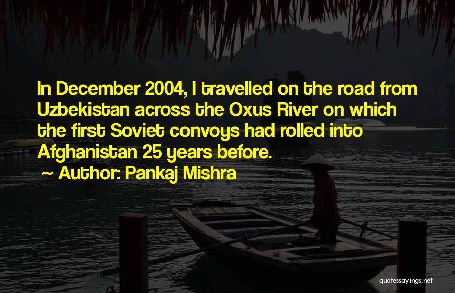Welcome December Quotes By Pankaj Mishra