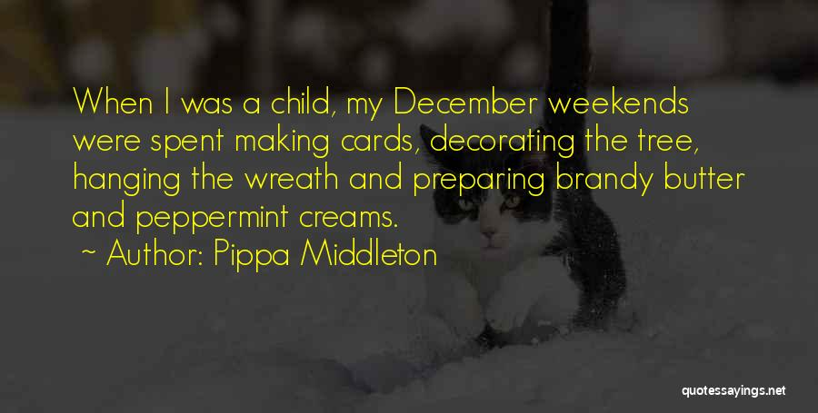 Welcome December Quotes By Pippa Middleton