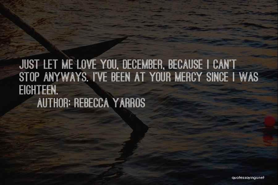 Welcome December Quotes By Rebecca Yarros