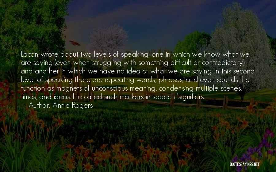 Welcome Function Quotes By Annie Rogers