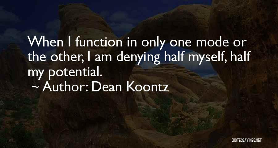 Welcome Function Quotes By Dean Koontz