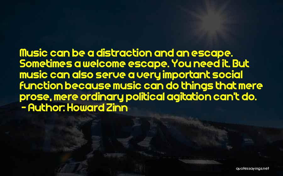 Welcome Function Quotes By Howard Zinn