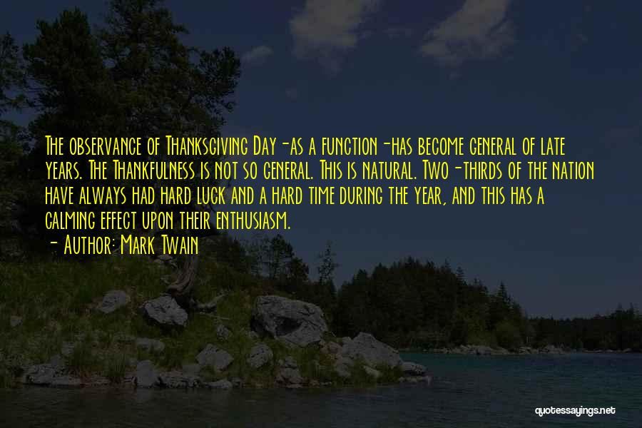 Welcome Function Quotes By Mark Twain