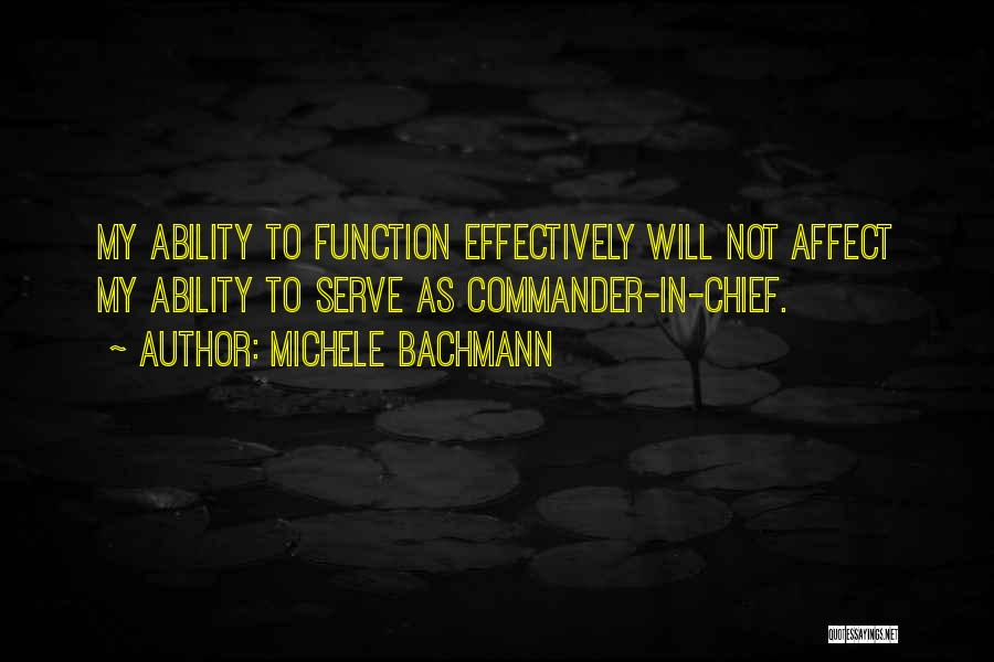 Welcome Function Quotes By Michele Bachmann
