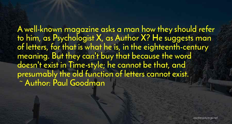 Welcome Function Quotes By Paul Goodman