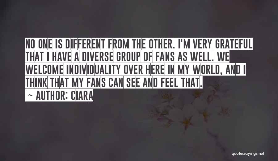 Welcome In Group Quotes By Ciara