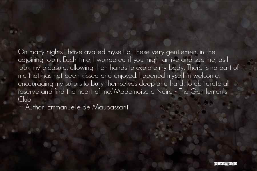 Welcome In Group Quotes By Emmanuelle De Maupassant
