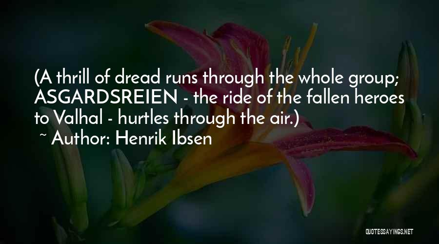 Welcome In Group Quotes By Henrik Ibsen
