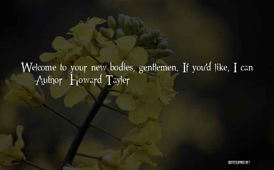 Welcome In Group Quotes By Howard Tayler