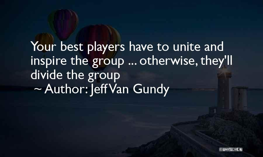 Welcome In Group Quotes By Jeff Van Gundy