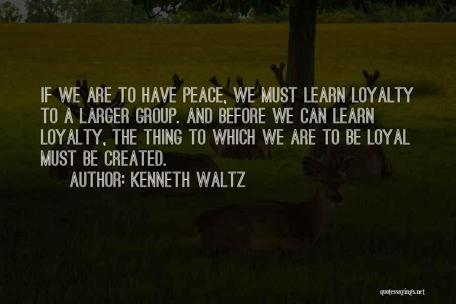 Welcome In Group Quotes By Kenneth Waltz