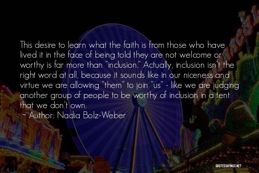 Welcome In Group Quotes By Nadia Bolz-Weber