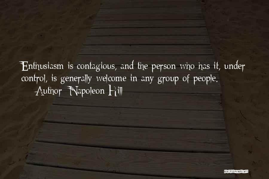 Welcome In Group Quotes By Napoleon Hill