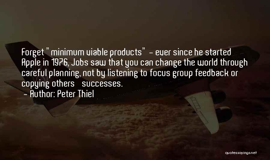 Welcome In Group Quotes By Peter Thiel