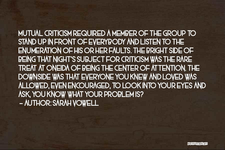 Welcome In Group Quotes By Sarah Vowell
