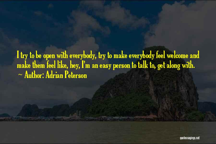 Welcome Quotes By Adrian Peterson