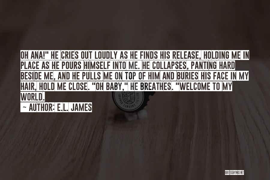 Welcome Quotes By E.L. James